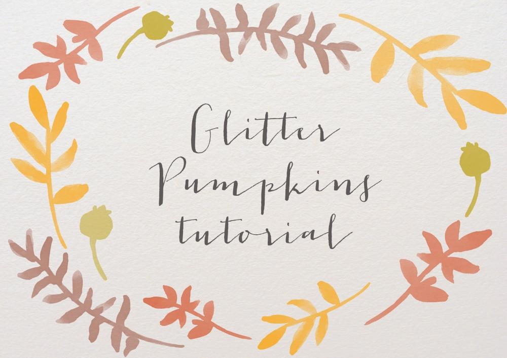 glitter pupmkins tutorial